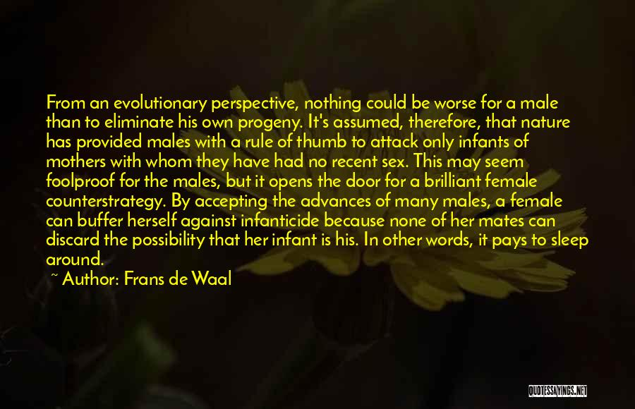 It Could Be Worse Quotes By Frans De Waal