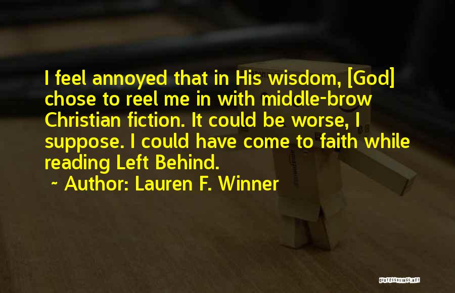 It Could Be Worse Quotes By Lauren F. Winner