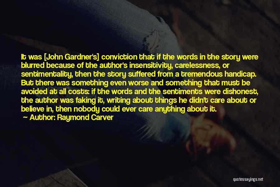 It Could Be Worse Quotes By Raymond Carver