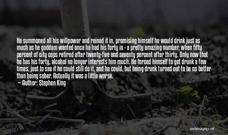 It Could Be Worse Quotes By Stephen King