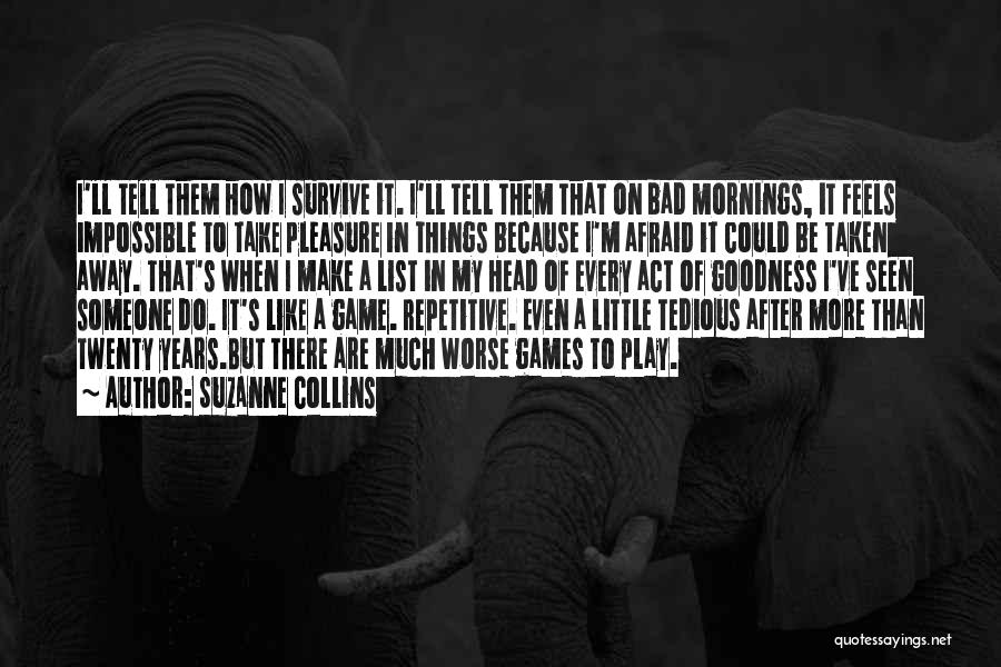 It Could Be Worse Quotes By Suzanne Collins