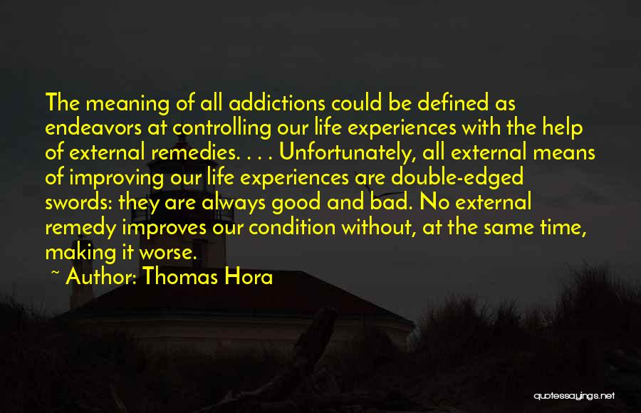 It Could Be Worse Quotes By Thomas Hora