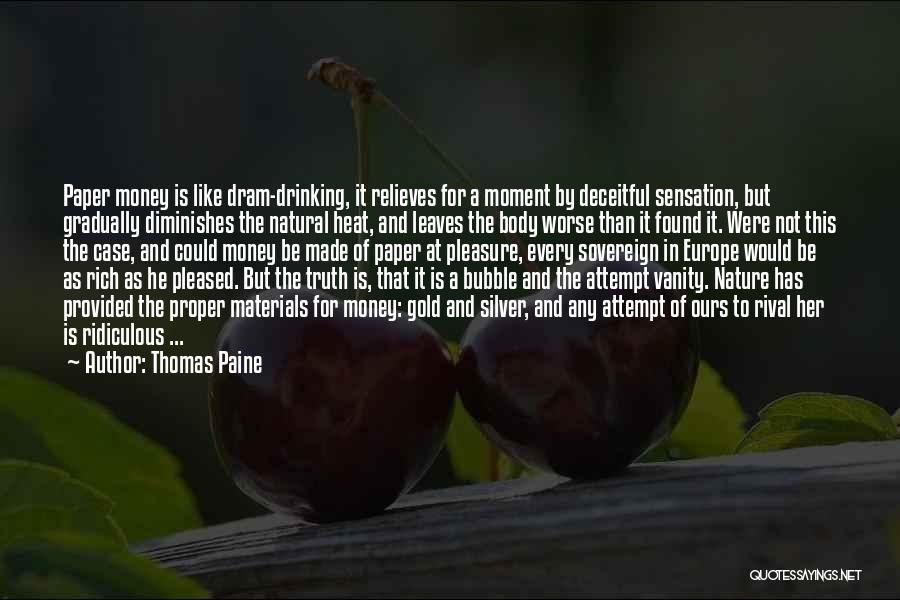 It Could Be Worse Quotes By Thomas Paine