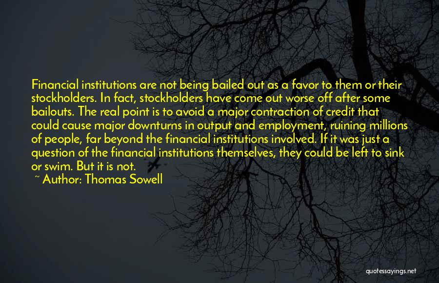 It Could Be Worse Quotes By Thomas Sowell