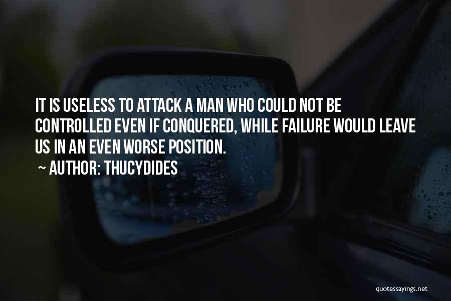 It Could Be Worse Quotes By Thucydides