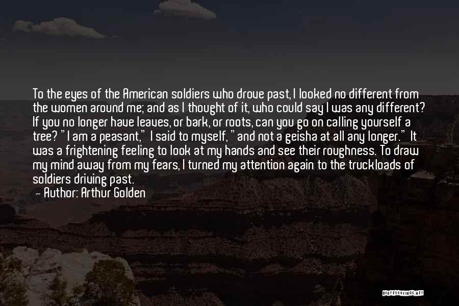 It Could Have Been Different Quotes By Arthur Golden