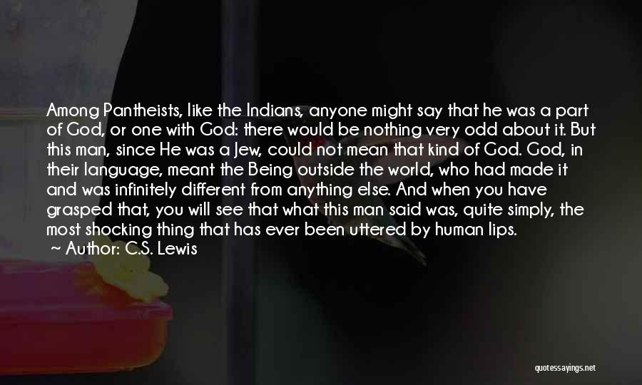 It Could Have Been Different Quotes By C.S. Lewis
