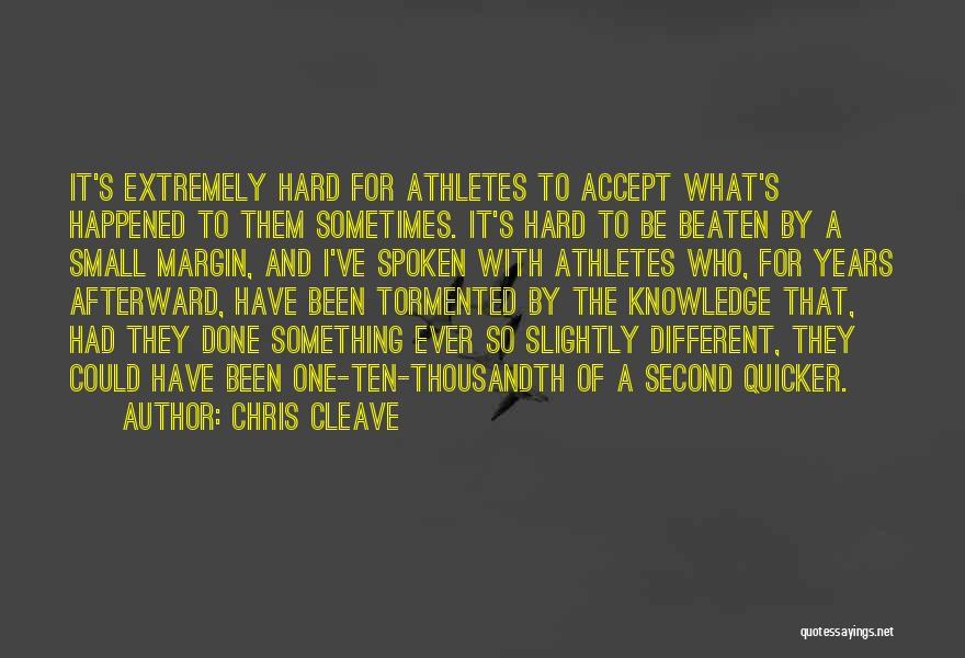 It Could Have Been Different Quotes By Chris Cleave