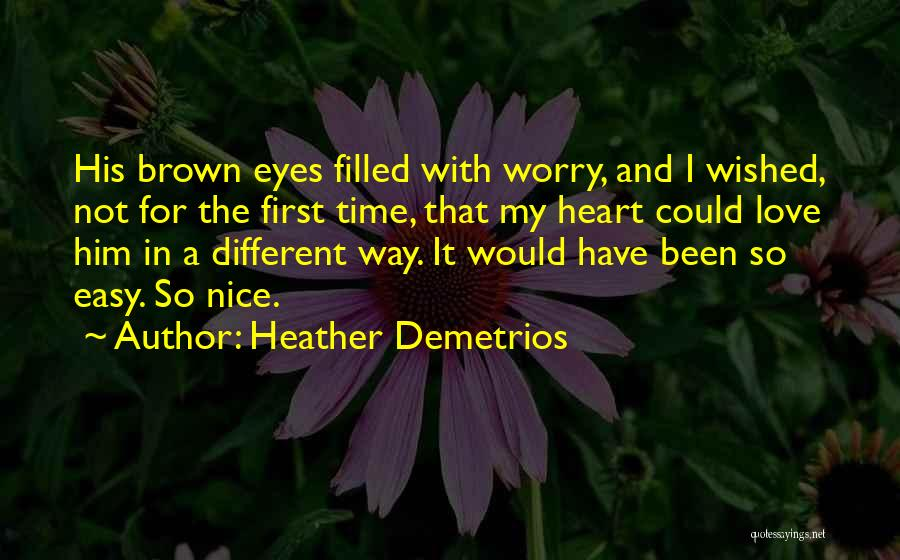 It Could Have Been Different Quotes By Heather Demetrios