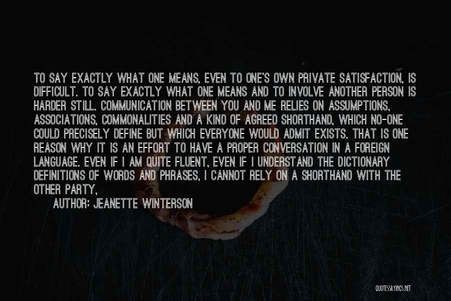It Could Have Been Different Quotes By Jeanette Winterson