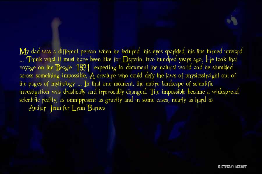 It Could Have Been Different Quotes By Jennifer Lynn Barnes