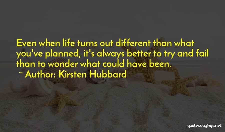 It Could Have Been Different Quotes By Kirsten Hubbard