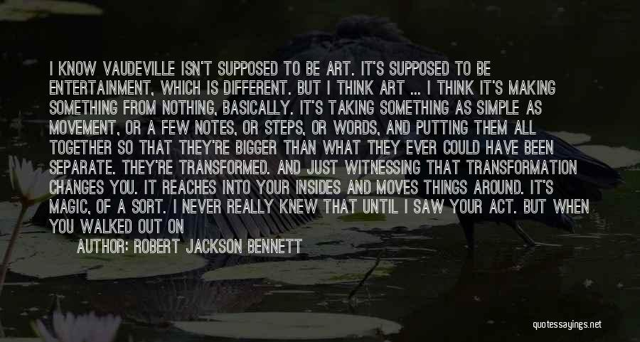It Could Have Been Different Quotes By Robert Jackson Bennett