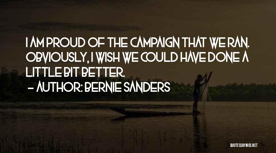 It Gets Better Campaign Quotes By Bernie Sanders