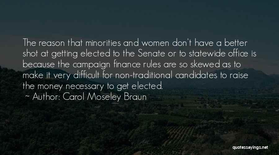 It Gets Better Campaign Quotes By Carol Moseley Braun