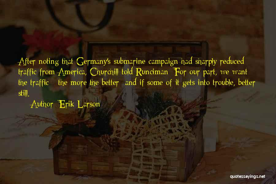It Gets Better Campaign Quotes By Erik Larson