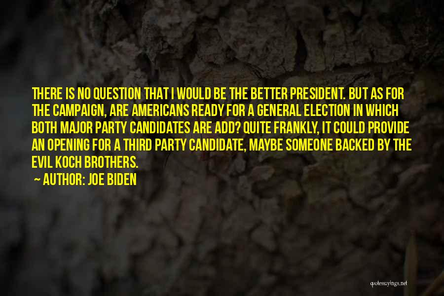 It Gets Better Campaign Quotes By Joe Biden