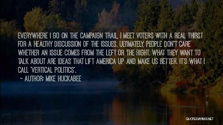 It Gets Better Campaign Quotes By Mike Huckabee