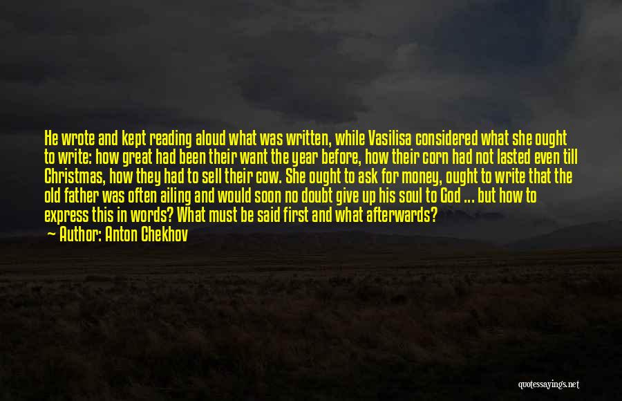 It Has Been A Great Year Quotes By Anton Chekhov