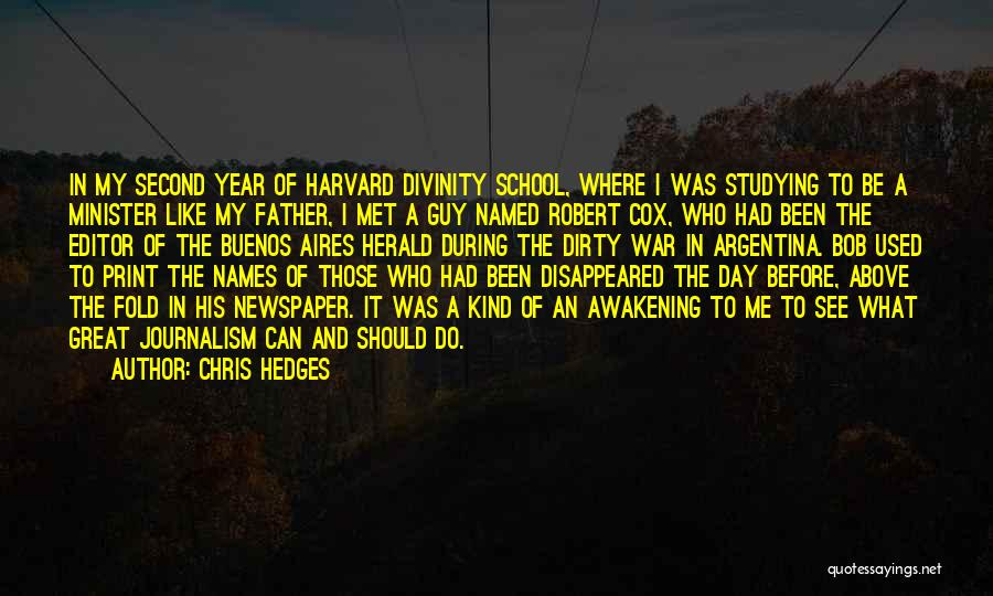 It Has Been A Great Year Quotes By Chris Hedges