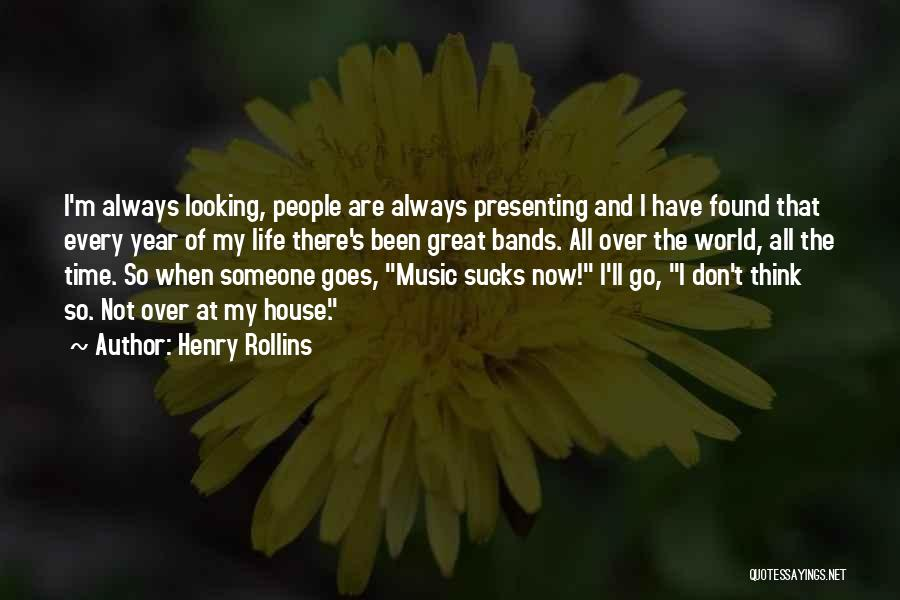 It Has Been A Great Year Quotes By Henry Rollins