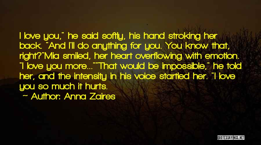 It Hurts But I Have To Let Go Quotes By Anna Zaires