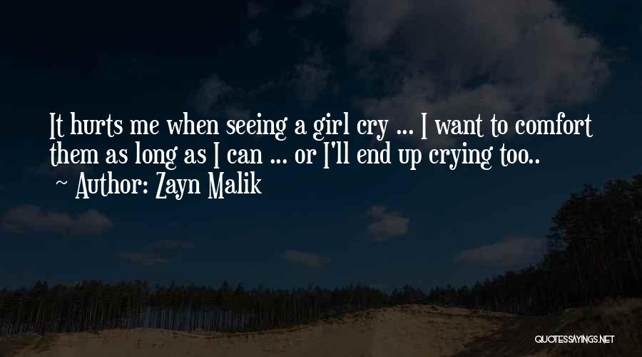 It Hurts But I Have To Let Go Quotes By Zayn Malik
