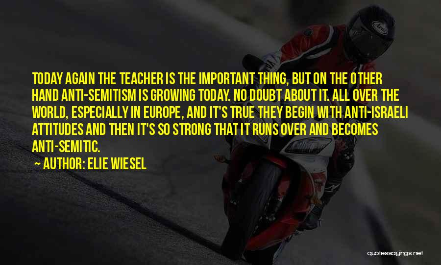 It Is All Over Quotes By Elie Wiesel