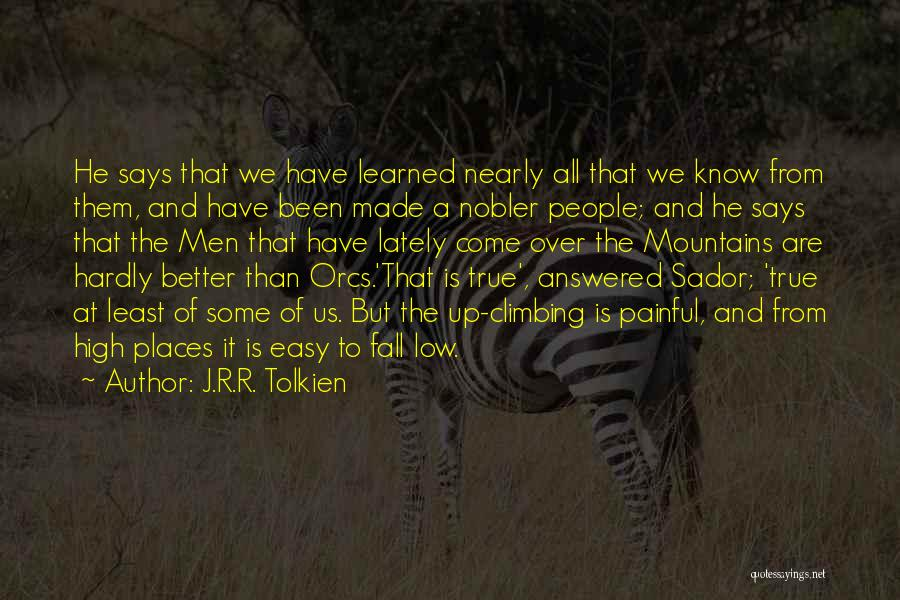 It Is All Over Quotes By J.R.R. Tolkien