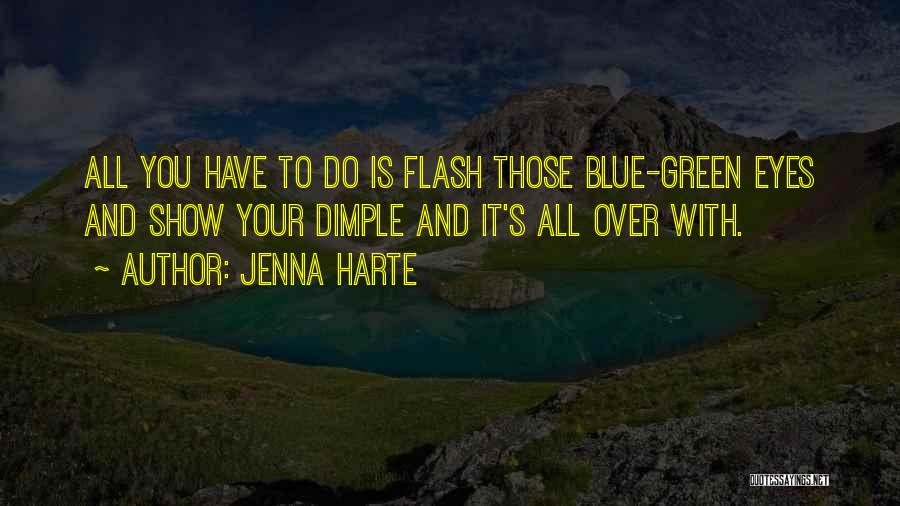 It Is All Over Quotes By Jenna Harte