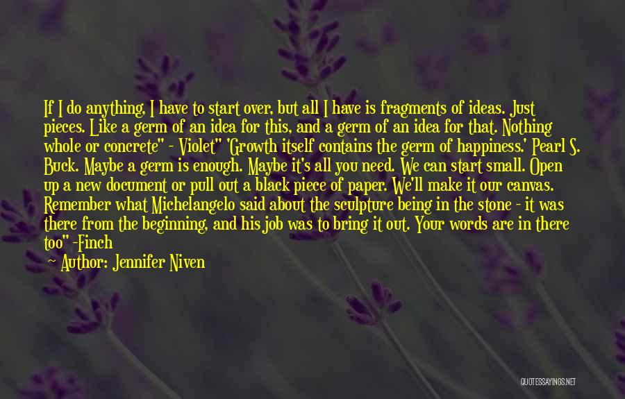 It Is All Over Quotes By Jennifer Niven