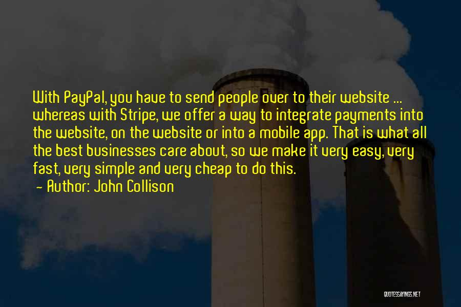 It Is All Over Quotes By John Collison