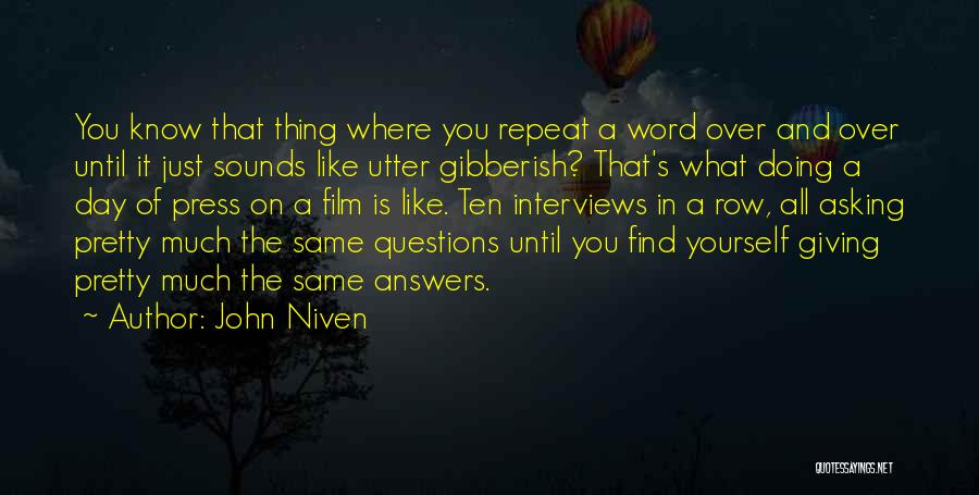 It Is All Over Quotes By John Niven