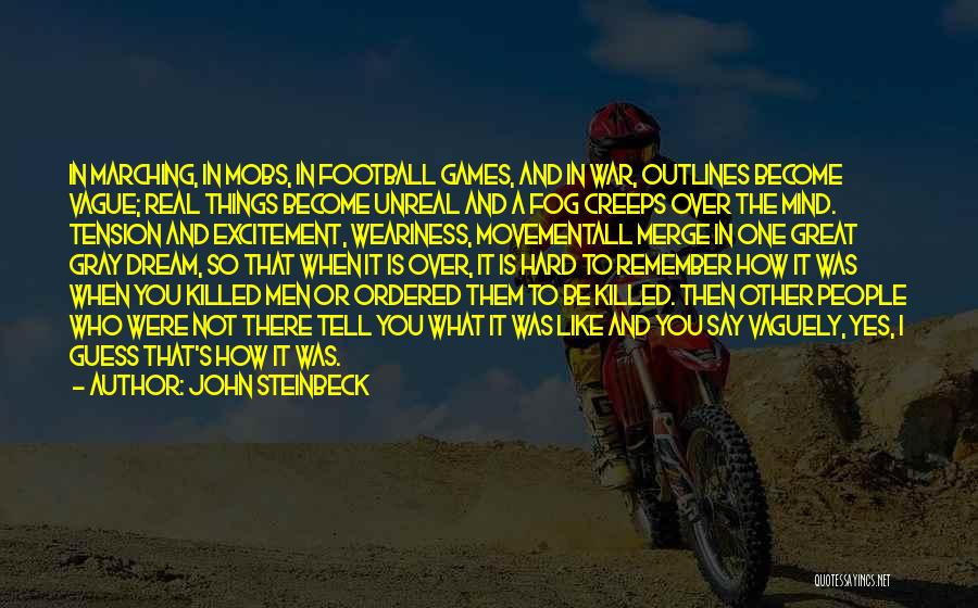 It Is All Over Quotes By John Steinbeck