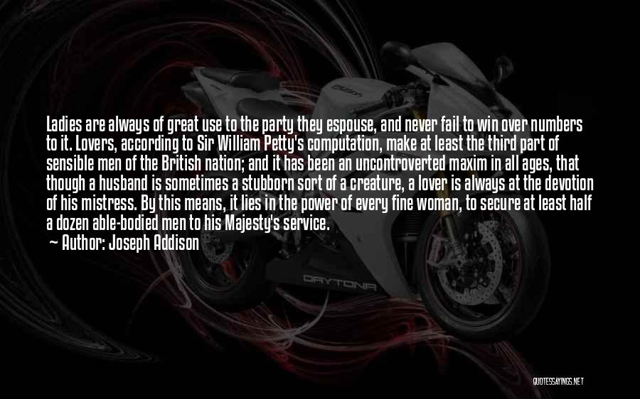 It Is All Over Quotes By Joseph Addison