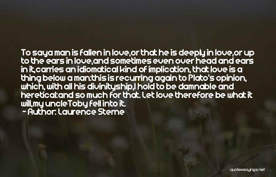 It Is All Over Quotes By Laurence Sterne