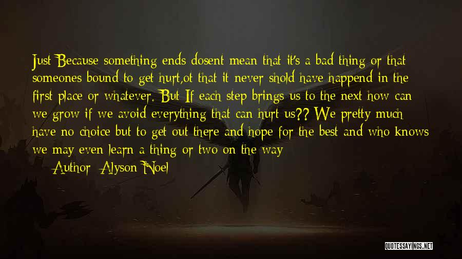 It May Hurt Quotes By Alyson Noel
