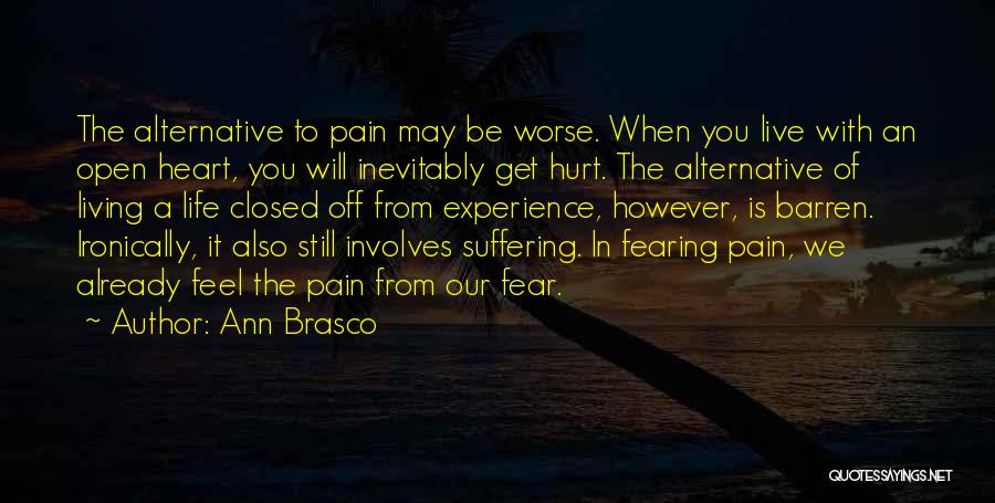 It May Hurt Quotes By Ann Brasco