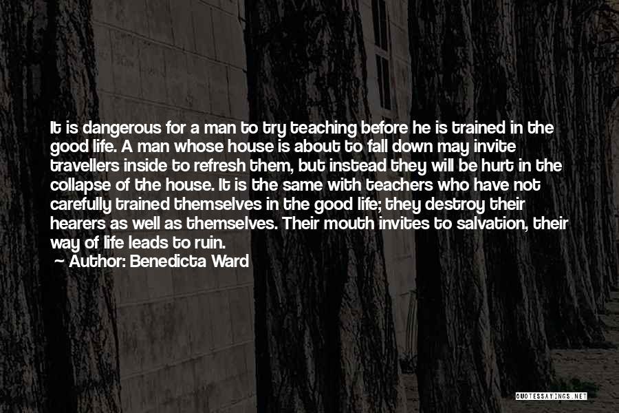 It May Hurt Quotes By Benedicta Ward
