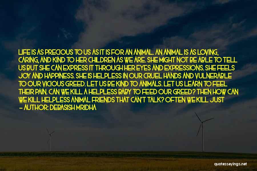 It May Hurt Quotes By Debasish Mridha