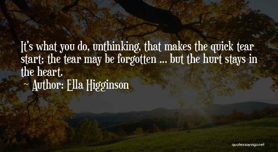 It May Hurt Quotes By Ella Higginson