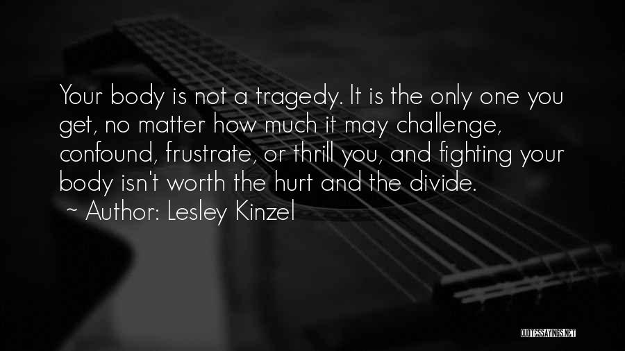 It May Hurt Quotes By Lesley Kinzel