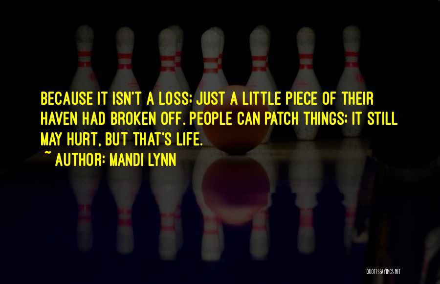It May Hurt Quotes By Mandi Lynn