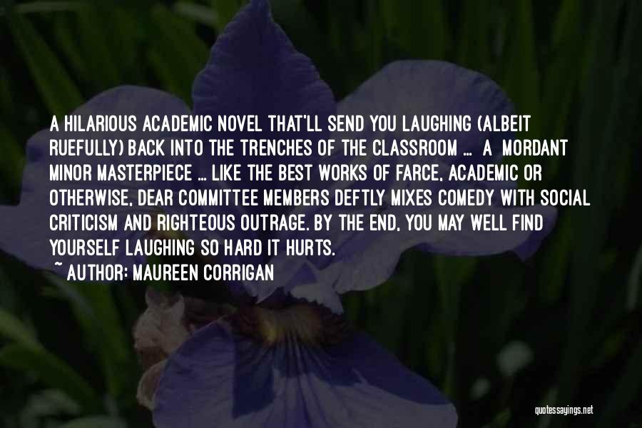 It May Hurt Quotes By Maureen Corrigan