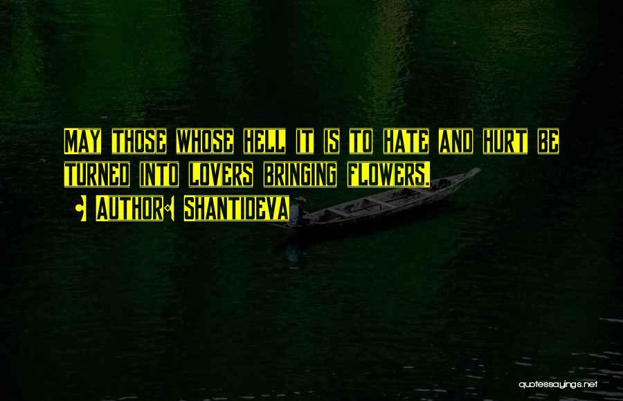 It May Hurt Quotes By Shantideva