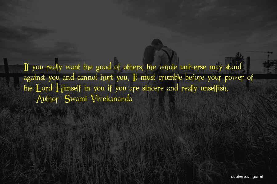 It May Hurt Quotes By Swami Vivekananda