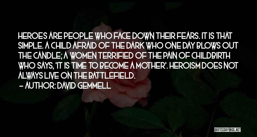 It Not That Simple Quotes By David Gemmell
