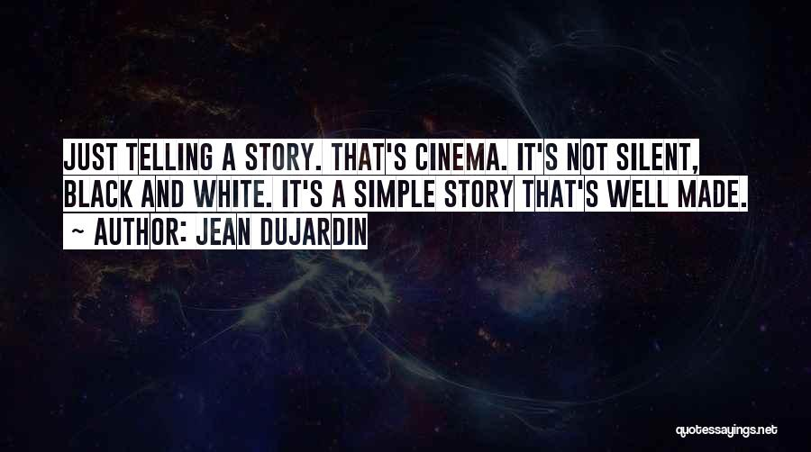 It Not That Simple Quotes By Jean Dujardin