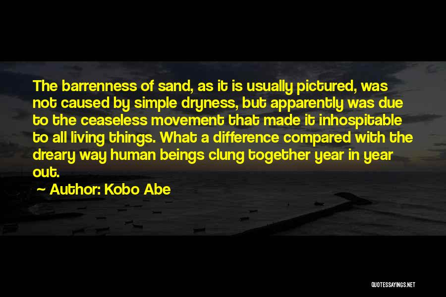 It Not That Simple Quotes By Kobo Abe