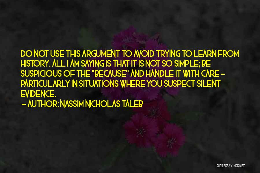 It Not That Simple Quotes By Nassim Nicholas Taleb
